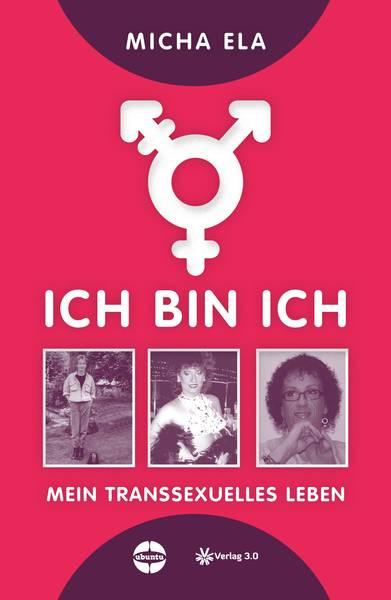 """Lesung: """"Ich bin ich – Mein transsexuelles Leben"""" von Michaela Lübbenjans"""